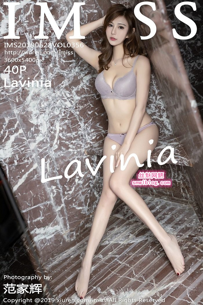 [IMISS爱蜜社]2019.06.28 VOL.356 Lavinia[40+1P/76M]